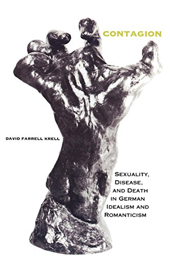 Continental Walnut - Contagion: Sexuality, Disease, and Death in German Idealism and Romanticism (Studies in Continental Thought)