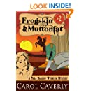 Frogskin and Muttonfat (A Thea Barlow Cozy Mystery, Book 2)