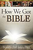 img - for How We Got the Bible book / textbook / text book