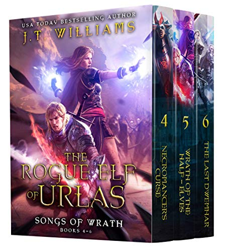 The Rogue Elf of Urlas: Songs of Wrath (Half-Elf Chronicles Boxset Book 2)