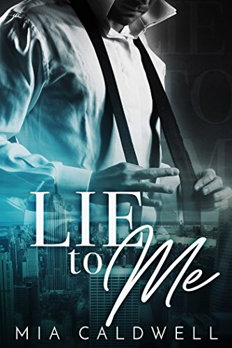 (Lie to Me: A Contemporary Billionaire BWWM Romance)