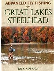 Advanced Fly Fishing for Great Lakes Steelhead