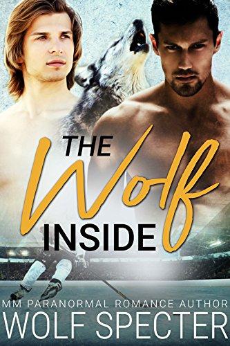 The Wolf Inside (M/M Hockey Shifter Romance)