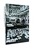 img - for House of Concepts: Design Academy Eindhoven book / textbook / text book