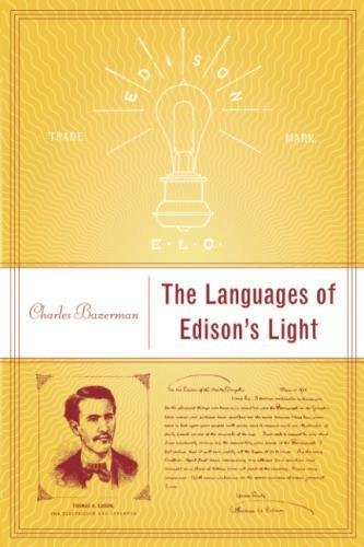 The Languages of Edison's Light (Inside Technology) by The MIT Press