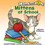 Mittens at School | Lola M. Schaefer