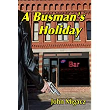 A Busman's Holiday