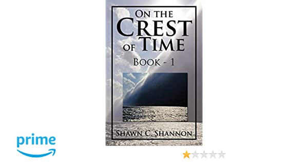 On the Crest of Time: Book - 1