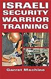 Israeli Security Warrior Training