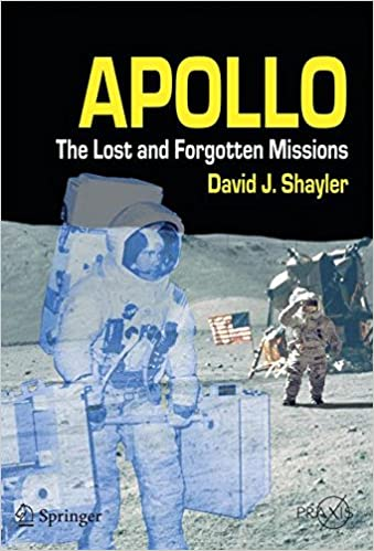 apollo the lost and forgotten missions springer praxis books