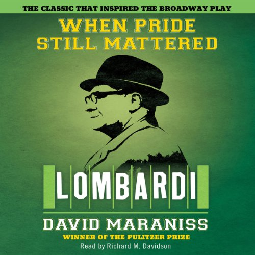 When Pride Still Mattered: A Life of Vince Lombardi by Simon & Schuster Audio