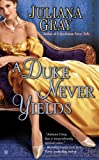 A Duke Never Yields, Juliana Gray, 0425251187