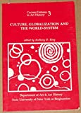 Culture, Globalization and the World System : Contemporary Conditions for the Representation of Identity, , 0962189928