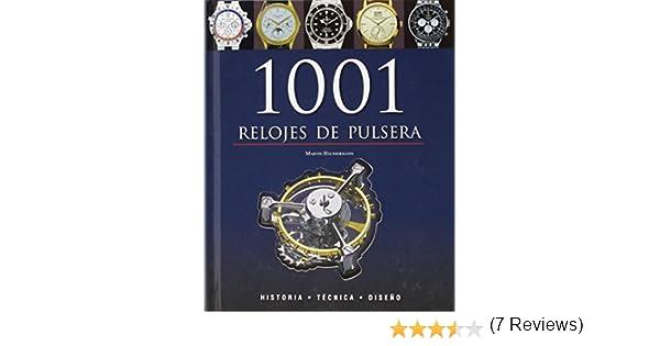 1001 relojes de pulsera - historia, tecnica y diseño: Amazon.es: Martin Haussermann: Libros