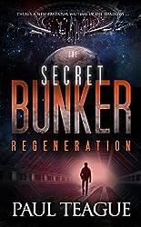 The Secret Bunker Trilogy 3: Regeneration