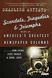 Deadline Artists--Scandals, Tragedies and Triumphs:: More of America's Greatest Newspaper Columns by Avlon, John, Angelo, Jesse, Louis, Errol (2012)