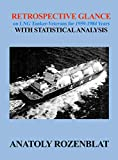 img - for Retrospective Glance on LNG Tanker-Veterans for 1959-1984 Years with Statistical Analysis book / textbook / text book