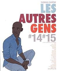 Les autres gens #14#15 par Thomas Cadène