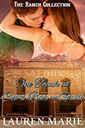 One Touch at Cob's Bar and Grill (The Ranch Collection Book 3)