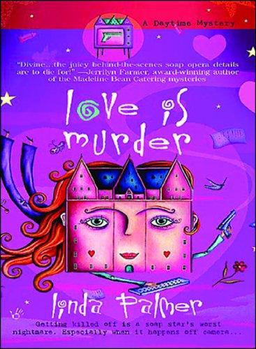 Love Is Murder (Daytime Mysteries)