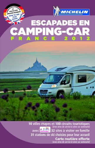 Escapades En Camping-car ; France édition 2012