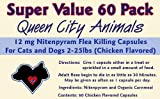 ***Super Value 60 Pack*** Queen City Animals 12 mg Nitenpyram Chicken Flavored Flea Killing Capsules for Cats and Little Dogs 2 – 25 Pounds. 60 Capsules. The Same Active Ingredient As the Major National Brand., My Pet Supplies