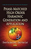 Phase-Matched High Order Harmonic Generation and Application, Dinh Ba Khuong and Dao Van Lap, 1626181284