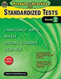 Prepare and Practice for Standardized Tests, Grade 2, McMeans, Julia, 1420628925
