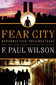Fear City: Repairman Jack: The Early Years by [Wilson, F. Paul]