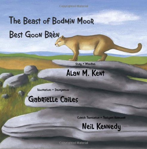 The Beast of Bodmin Moor: Best Goon Brèn (Cornish and English Edition)