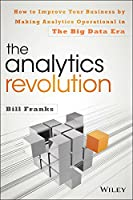 The Analytics Revolution: How to Improve Your Business Front Cover