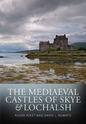Download The Mediaeval Castles of Skye and Lochalsh ebook