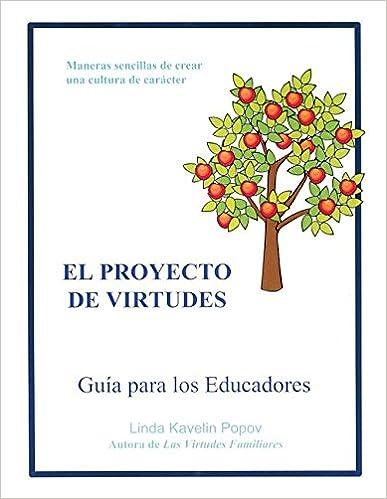 : El Proyecto de Virtudes Guia Para Los Educadores