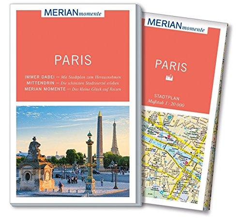 MERIAN momente Reiseführer Paris: MERIAN momente - Mit Extra-Karte zum Herausnehmen