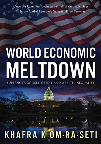 World Economic Meltdown: Supernova of Debt, Credit and Wealth Inequality