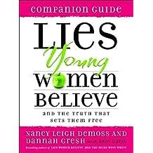 Lies Young Women Believe Companion Guide