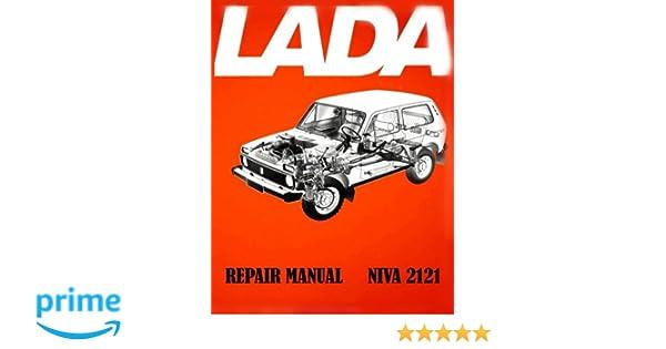 Lada Niva 2121 Repair Manual: Amazon.es: Toly Zaychikov: Libros en idiomas extranjeros