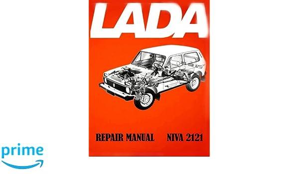 Lada Niva 2121 Repair Manual Paperback – January 9, 2018
