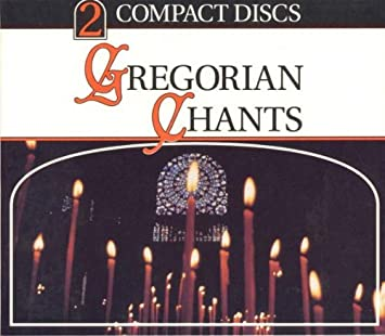 More Gregorian Chants