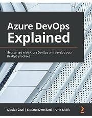 Azure DevOps Explained: Get started with Azure DevOps and develop your DevOps practices