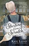 Starting from Scratch (Lancaster Discoveries Book 2)