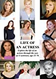 Life of an Actress by Jaclynn Doucette