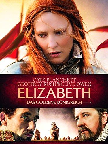 Elizabeth: Das goldene Königreich Film
