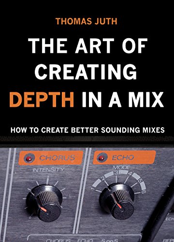 Pdf Transportation The Art of Creating Depth in a Mix (The Art of Mixing Series Book 4)