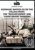 Germanic Waffen SS on the Italian front. The