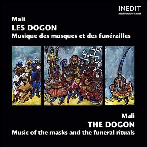 (Dogon Music of the Masks & The Funeral Rituals)