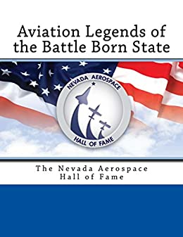 Aviation Legends of the Battle Born State: The Nevada Aerospace Hall of Fame (English Edition) de [Barnes, TD]