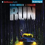 Run: A Thriller | Blake Crouch