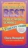 New York City's Best Public Middle Schools: A Parents' Guide, Third Edition