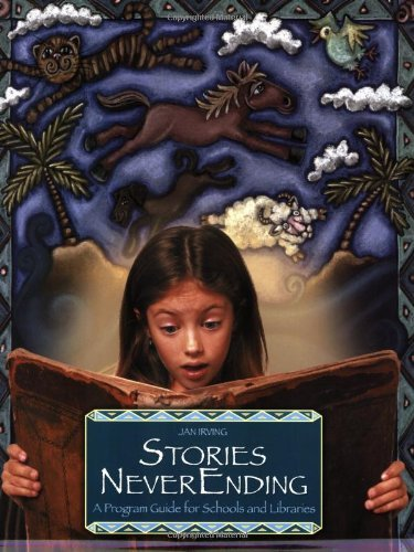 Download Stories NeverEnding: A Program Guide for Schools and Libraries (Peddler's Pack Series) Pdf